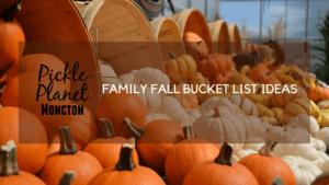 FAMILY FALL BUCKET LIST IDEAS