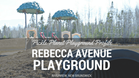 rebecca avenue playground riverview park review moncton dieppe pickle planet