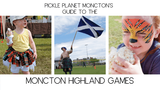 MONCTON HIGHLAND GAMES PICKLE PLANET MONCTON
