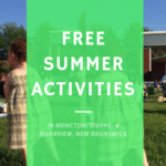 FREE SUMMER ACTIVITIES MONCTON RIVERVIEW DIEPPE