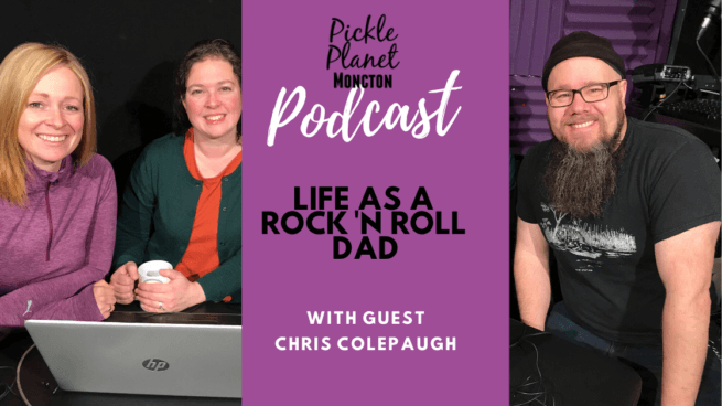 chris colepaugh podcast moncton pickle planet parenting musician