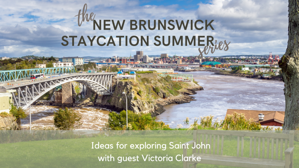 new brunswick staycation summer podcast pickle planet travel tourism ideas saint john