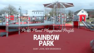 saint john's inclusive accessible playground rainbow park PICKLE PLANET MONCTON