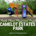 camelot estates park playground PICKLE PLANET MONCTON
